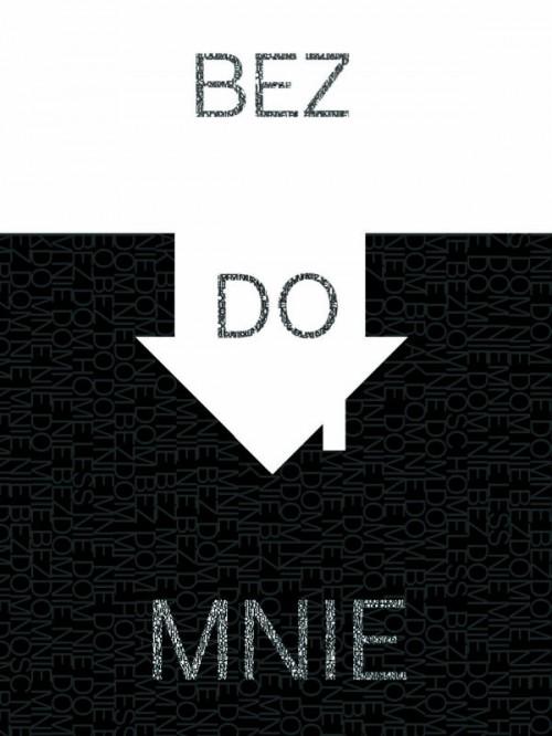 BEZ(DO)MNIE