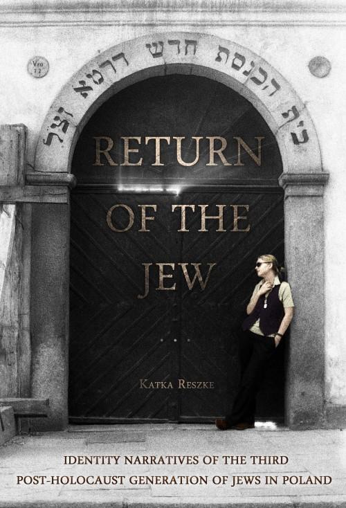 Return of the Jew — Meeting with Katka Reszke