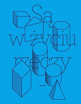 """Fot.: fragment okładki książki Marka Krajewskiego, """"Są w życiu rzeczy. Szkice z socjologii przedmiotów"""", Wyd. Bęc Zmiana, Warszawa 2013"""