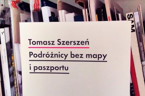 TOMASZ SZERSZEŃ – Avant- garde and anthropology