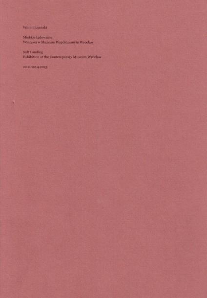 Witold Lipiński - 'Soft Landing'