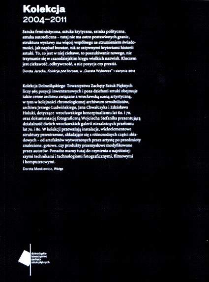 'Contemporary Art Collection of The Lower Silesian Society for the Encouragement of Fine Arts, 2004- 2011'