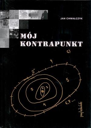 """Jan Chwałczyk – """"My Kontrapunkt"""""""