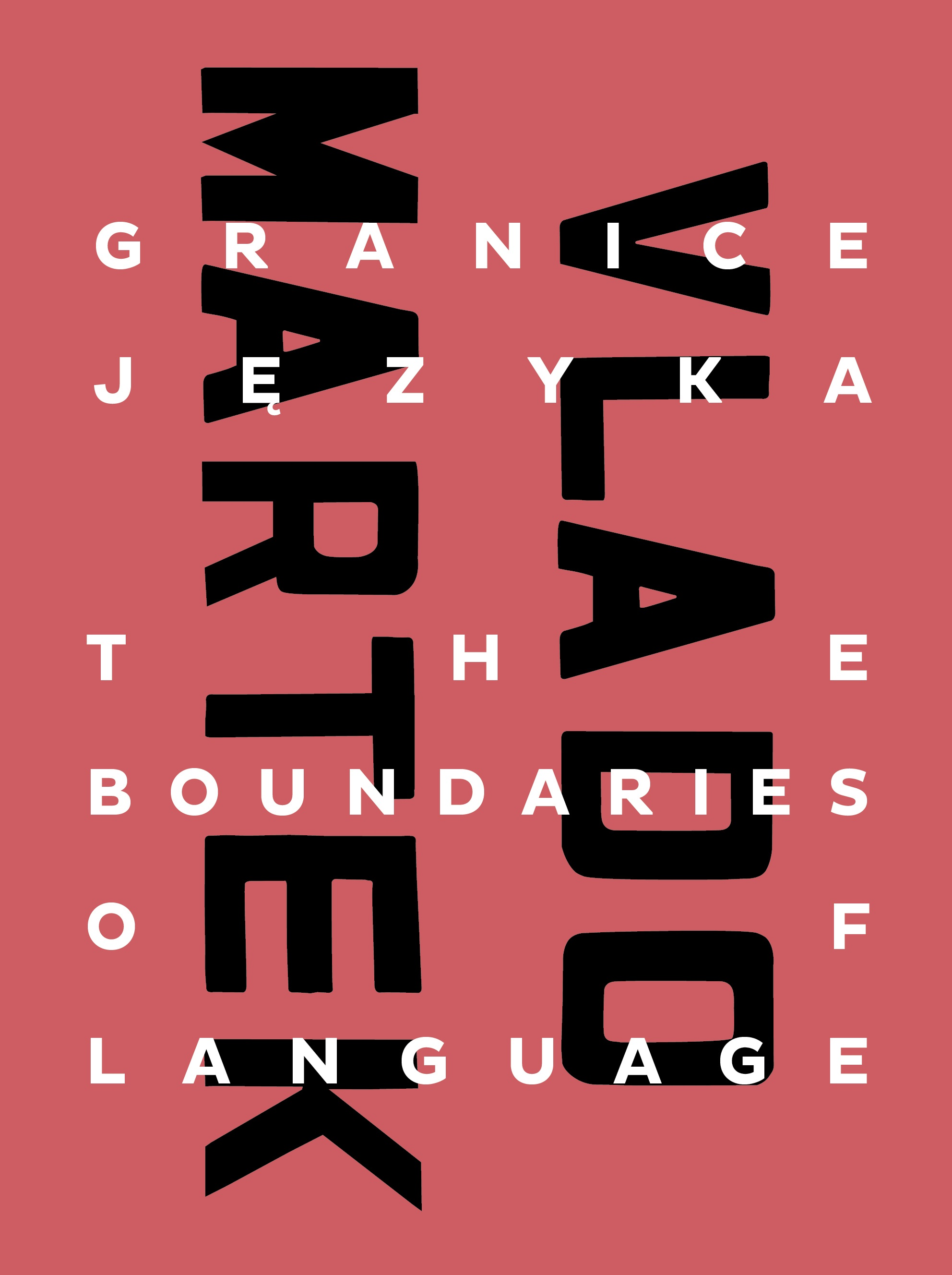 Vlado Martek – The Boundaries of Language