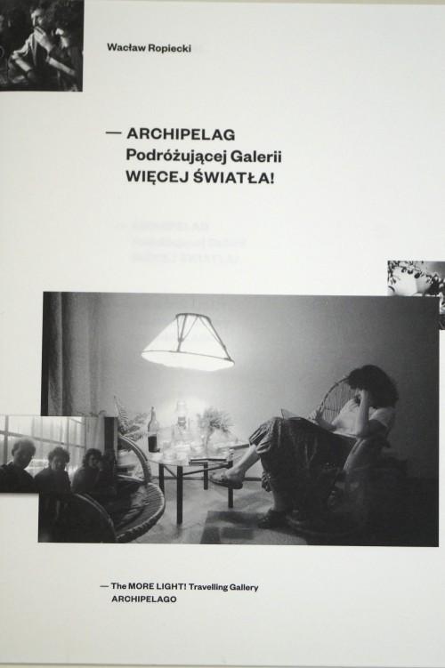 """""""ARCHIPELAG Podróżującej Galerii WIĘCEJ ŚWIATŁA"""""""