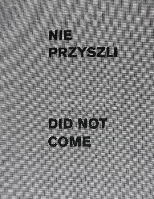 """""""Niemcy nie przyszli"""""""