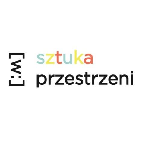 """Międzynarodowa Konferencja Naukowa """"SZTUKA [W:] PRZESTRZENI"""""""