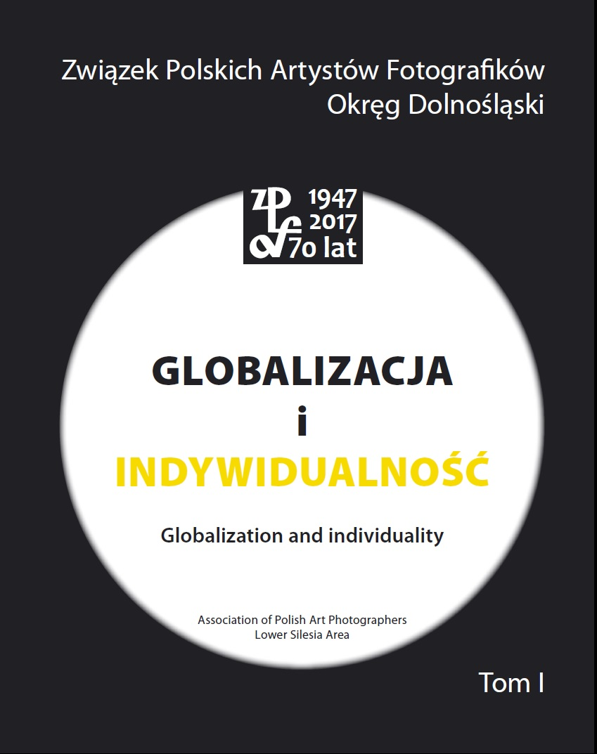 """GLOBALIZATION AND INDIVIDUALITY. 70 YEARS OF ZPAF 1947–2017"""