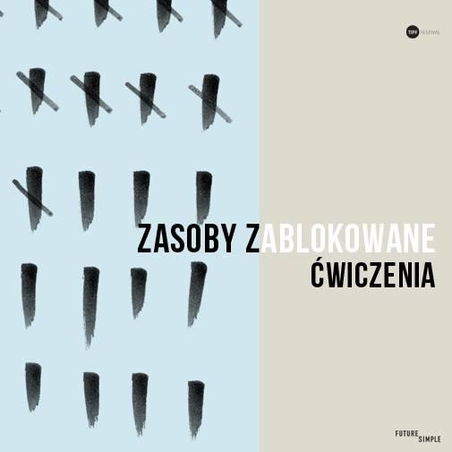 ZASOBY ZABLOKOWANE / ĆWICZENIA z Pauliną Czapską