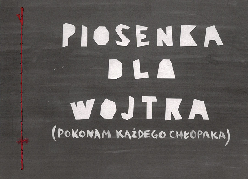 """Pola Dwurnik. A Song for Wojtek"""