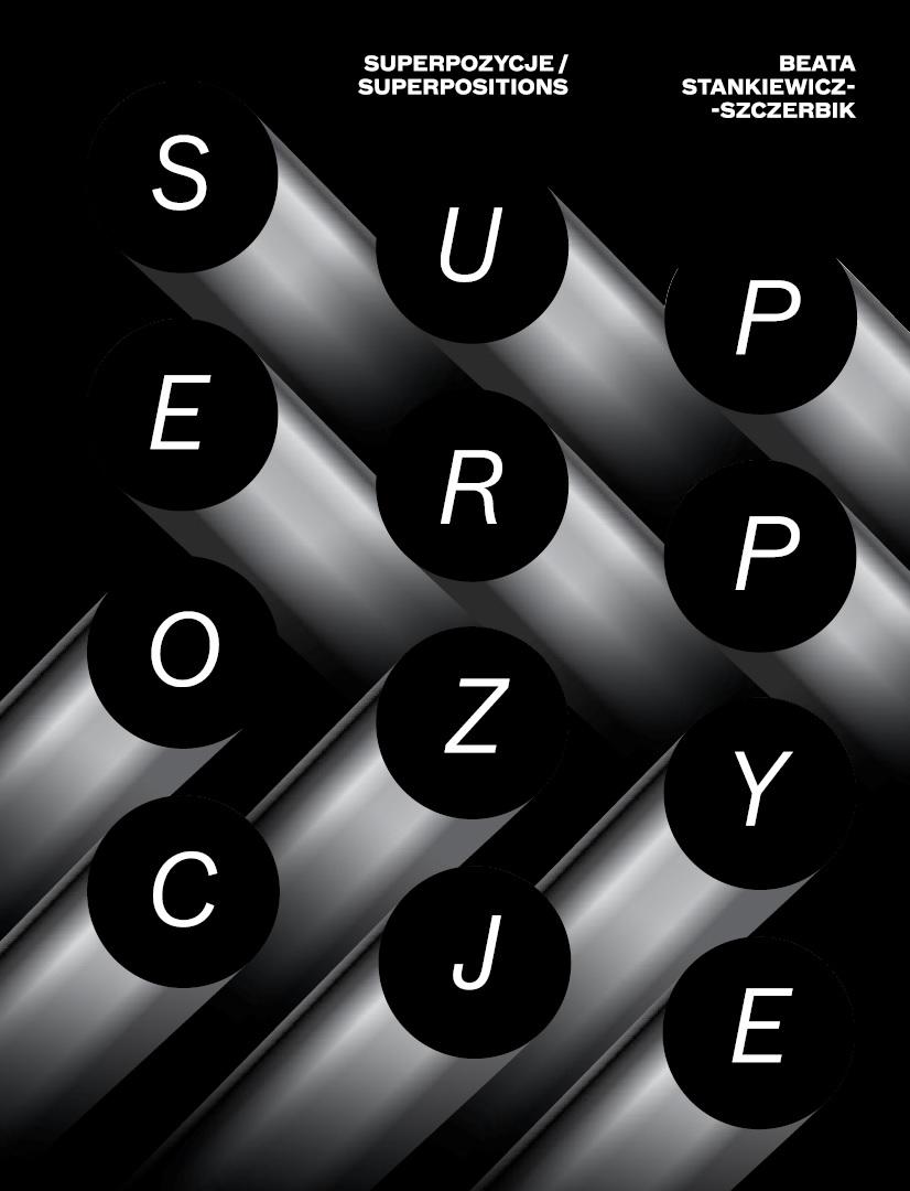 Beata Stankiewicz-Szczerbik. Superpositions