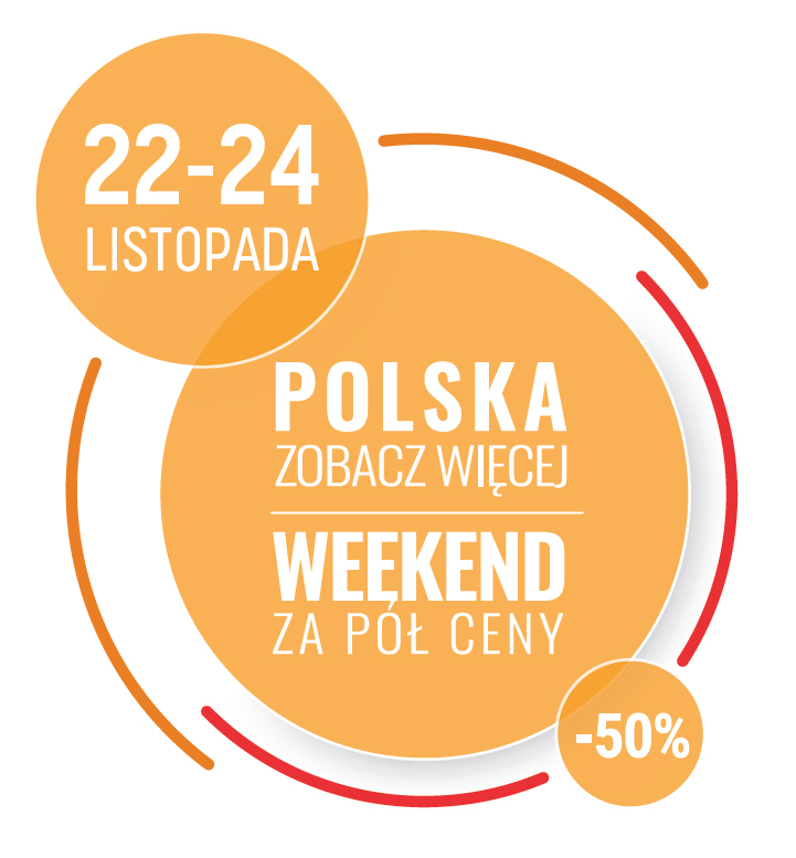 POLAND SEE MORE – HALF-PRICE WEEKEND